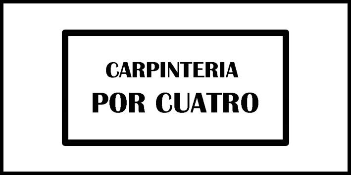 Carpintería por Cuatro