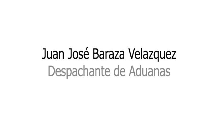 Juan José Baraza Velazquez