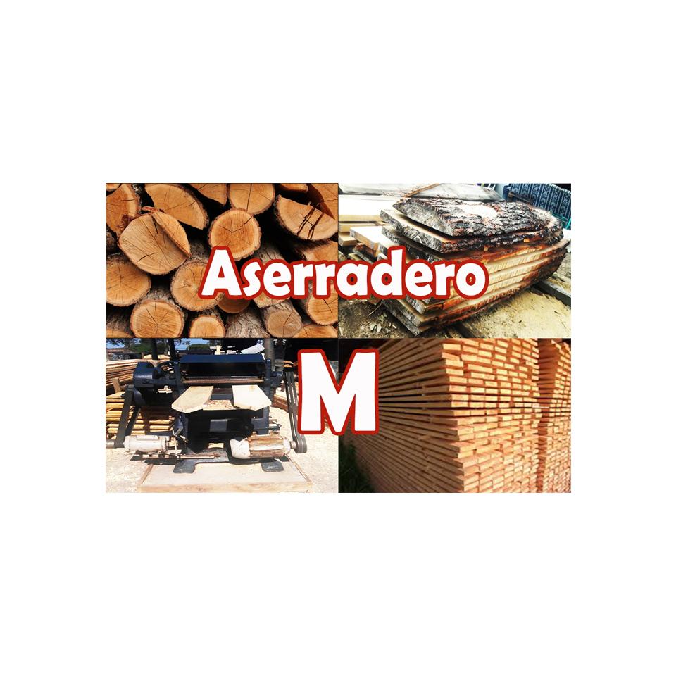 ASERRADERO M