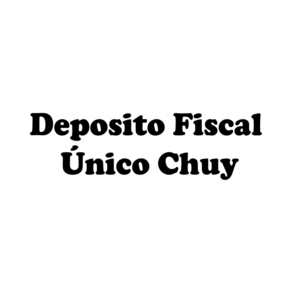 Deposito Fiscal Único Chuy