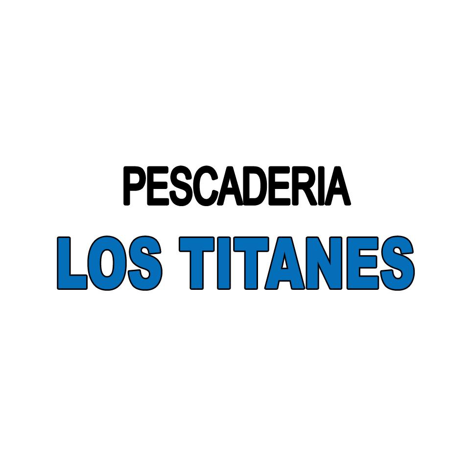 Pescadería de Los Titanes