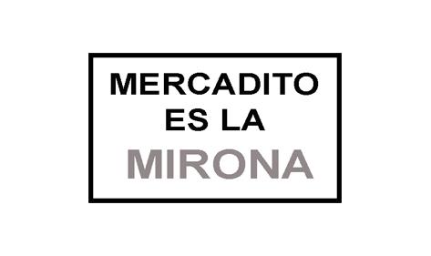 Mercadito Es la MIRONA