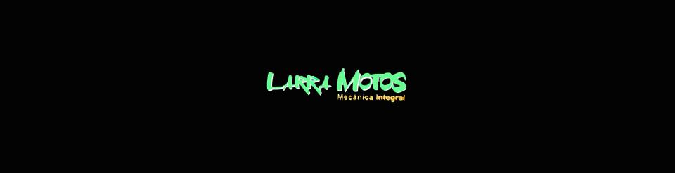 Larra Motos